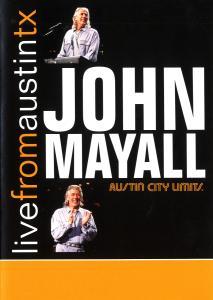 MAYALL, JOHN-LIVE FROM AUSTIN, TX