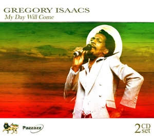 ISAACS, GREGORY-MY DAY WILL COME
