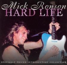 RONSON, MICK-HARD LIFE