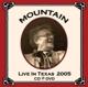 MOUNTAIN-LIVE IN TEXAS 2005