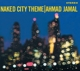 JAMAL, AMAD-NAKED CITY THEME -DIGI-