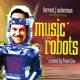 ACKERMAN, FORREST & FRANK-MUSIC FOR ROBOTS