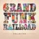 GRAND FUNK RAILROAD-COLLECTED -HQ/GATEFOLD-