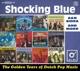 SHOCKING BLUE-GOLDEN YEARS OF DUTCH POP MUSIC