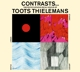 THIELEMANS, TOOTS-CONTRASTS & GUITAR AND STRINGS