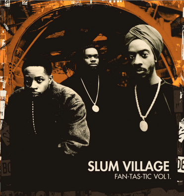 SLUM VILLAGE-FANTASTIC VOL.1
