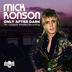 RONSON, MICK-ONLY AFTER.. -BOX SET-