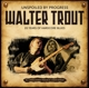 TROUT, WALTER-UNSPOILED BY PROGRESS