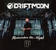 DRIFTMOON-REMEMBER THE NIGHT