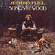 JETHRO TULL-SONGS FROM.. -REISSUE-