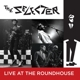 SELECTER-LIVE AT THE ROUNDHOUSELIVE AT THE ROUNDHOUSE