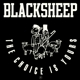 BLACK SHEEP-CHOICE IS YOURS