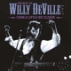 DEVILLE, WILLY-COME A LITTLE BIT.. -HQ-
