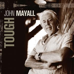 MAYALL, JOHN-TOUGH -DIGI-