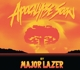 MAJOR LAZER-APOCALYPSE SOON