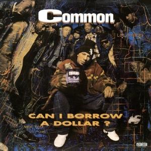 COMMON-CAN I BORROW A DOLLAR -CLRD-