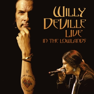 DEVILLE, WILLY-LIVE IN THE LOWLANDS
