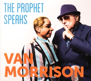 MORRISON, VAN-PROPHET SPEAKS