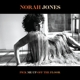 JONES, NORAH-PICK ME UP OFF THE FLOOR / 180GR...