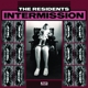 RESIDENTS-INTERMISSION-HQ/COLOURED-