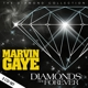 GAYE, MARVIN-DIAMONDS ARE FOREVER -DIGI-