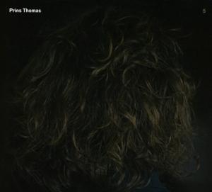 PRINS THOMAS-PRINS THOMAS 5