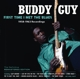 GUY, BUDDY-FIRST TIME I MET THE BLUES