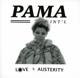 PAMA INTERNATIONAL-LOVE & AUSTERITY