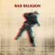 BAD RELIGION-THE DISSENT OF MAN