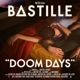 BASTILLE-DOOM DAYS -LTD/DELUXE-