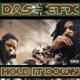 DAS EFX-HOLD IT DOWN -HQ/INSERT-
