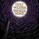 CULT OF LUNA & THE OLD WIND-RAANGEST