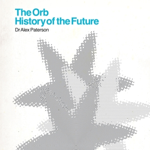 ORB-HISTORY OF THE FUTURE -CD+DVD-