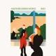 ENO, BRIAN-ANOTHER GREEN WORLD -HQ-