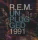 R.E.M.-MTV UNPLUGGED 1991