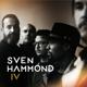 SVEN HAMMOND-IV