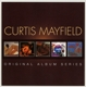 MAYFIELD, CURTIS-ORIGINAL ALBUM SERIES