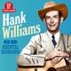 WILLIAMS, HANK-60 ESSENTIAL RECORDINGS
