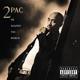TUPAC-ME AGAINST THE WORLD - 25TH ANNIVERSARY...