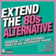 VARIOUS-EXTEND THE 80'S - ALTERNATIVE