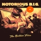 NOTORIOUS B.I.G.-GOLDEN VOICE -COLOURED-