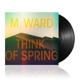 WARD, M.-THINK OF SPRING