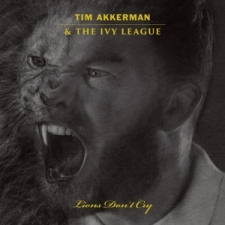 AKKERMAN, TIM & THE IVY LEAGUE-LIONS DON'T.. -COLOURED-
