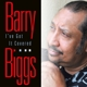 BIGGS, BARRY-I'VE GOT IT COVERED