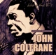 COLTRANE, JOHN-LIVE IN THE 60 S