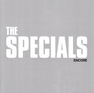 SPECIALS-ENCORE -LTD-