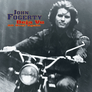 FOGERTY, JOHN-DEJA VU (ALL OVER AGAIN)