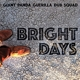 GIANT PANDA GUERILLA DUB-BRIGHT DAYS