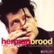 BROOD, HERMAN-HIS ULTIMATE COLLECTION