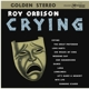 ORBISON, ROY-CRYING